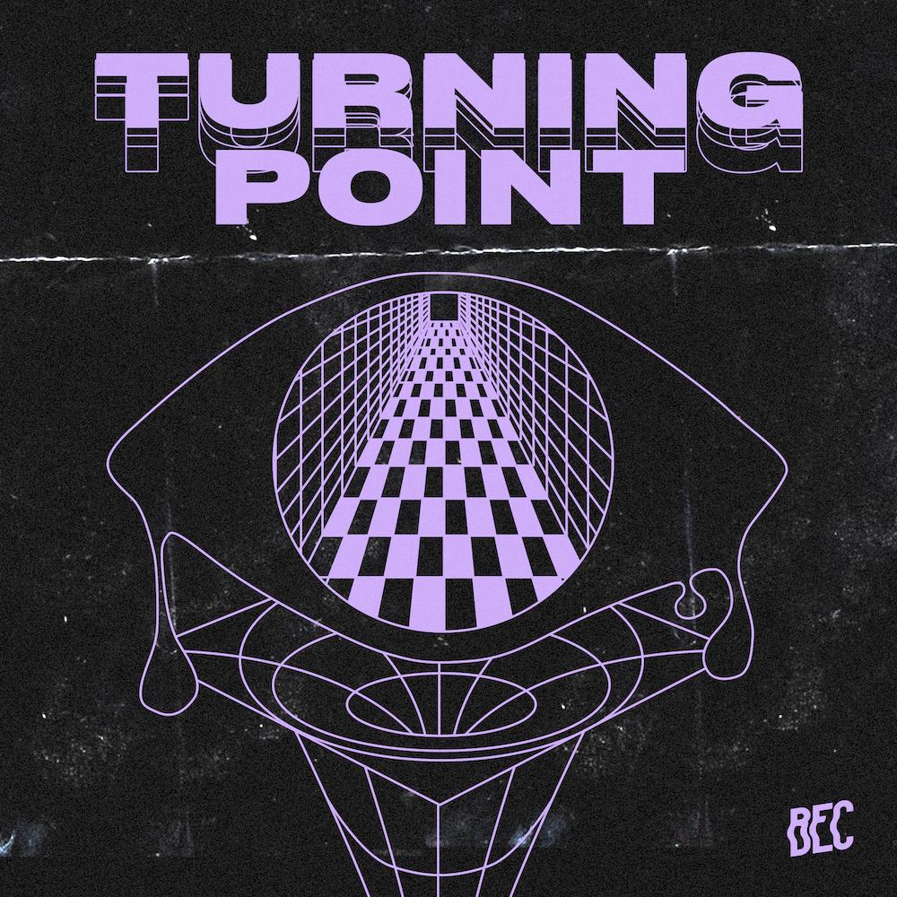Bec Turning Point EP