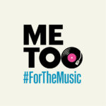 Me Too For the music #ForTheMusic