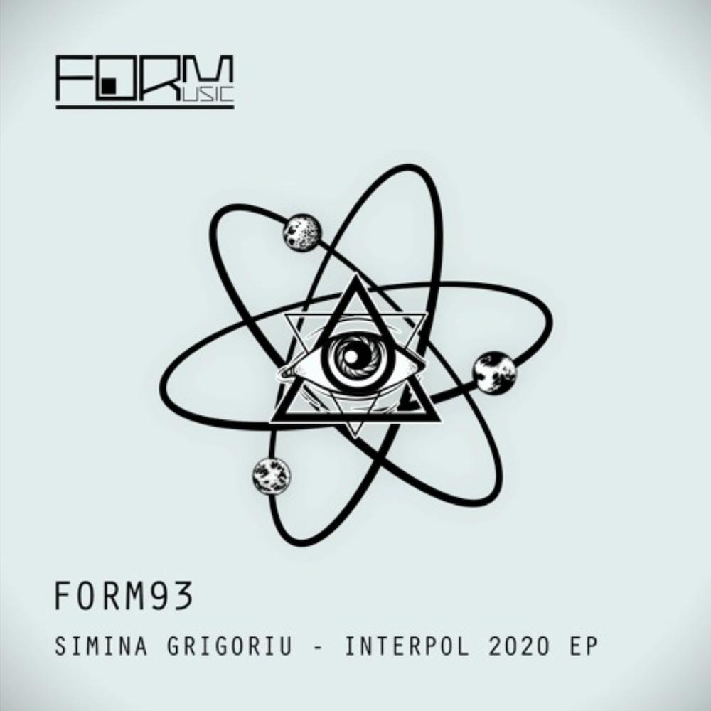 simina Grigoriu Interpol 2020 EP Form Music Popof Label
