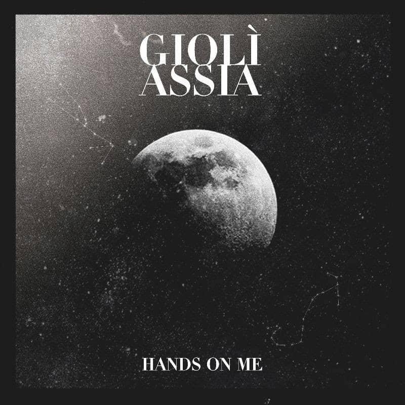 gioli assia hands on me single