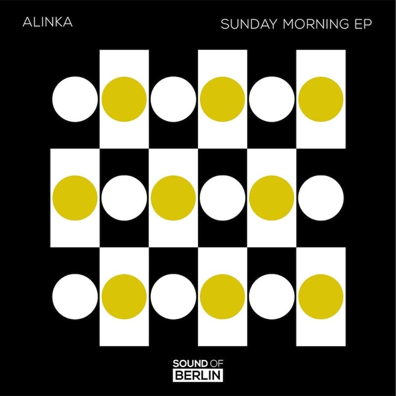 Alinka Sunday Morning EP sur le label Sound Of Berlin