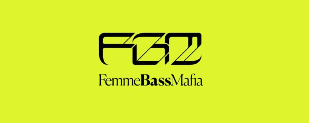 Femme Bass Mafia